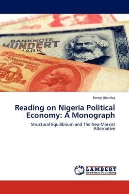 Reading on Nigeria Political Economy: A Monograph (Paperback)