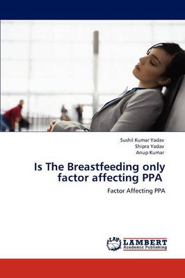 Is the Breastfeeding Only Factor Affecting Ppa (Paperback)