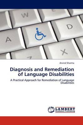 Diagnosis and Remediation of Language Disabilities (Paperback)