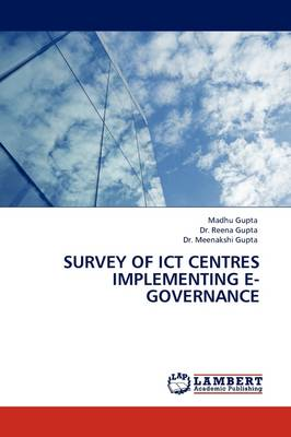 Survey of Ict Centres Implementing E-Governance (Paperback)