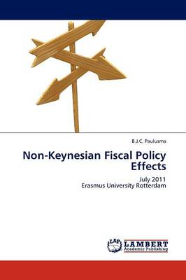 Non-Keynesian Fiscal Policy Effects (Paperback)