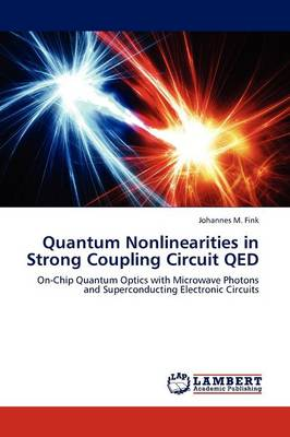 Quantum Nonlinearities in Strong Coupling Circuit Qed (Paperback)