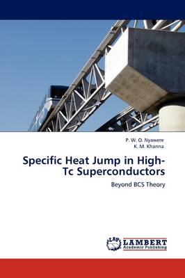 Specific Heat Jump in High-Tc Superconductors (Paperback)