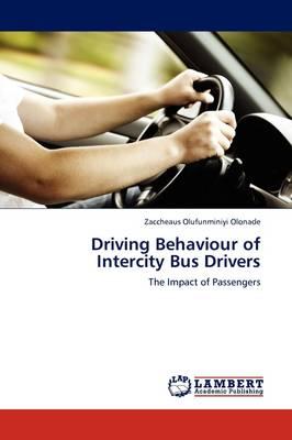 Driving Behaviour of Intercity Bus Drivers (Paperback)