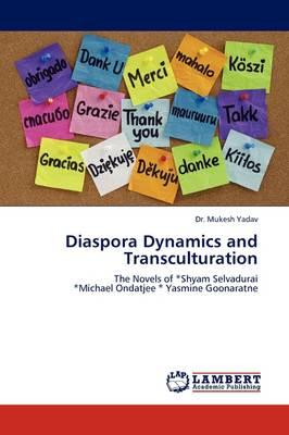 Diaspora Dynamics and Transculturation (Paperback)