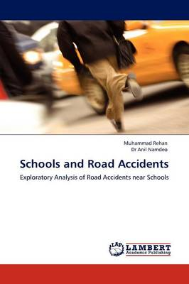 Schools and Road Accidents (Paperback)