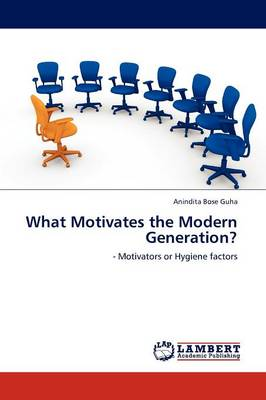 What Motivates the Modern Generation? (Paperback)