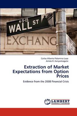 Extraction of Market Expectations from Option Prices (Paperback)