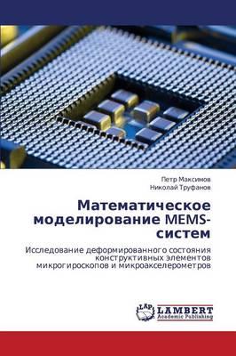 Matematicheskoe Modelirovanie Mems-Sistem (Paperback)