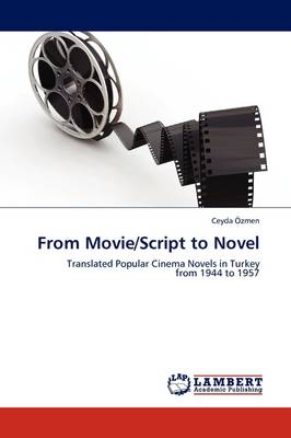 From Movie/Script to Novel (Paperback)