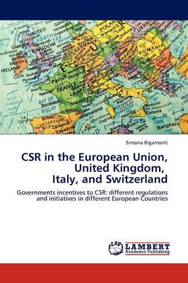 Csr in the European Union, United Kingdom, Italy, and Switzerland (Paperback)