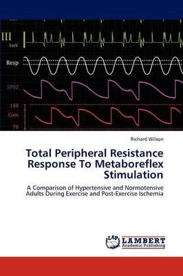 Total Peripheral Resistance Response to Metaboreflex Stimulation (Paperback)