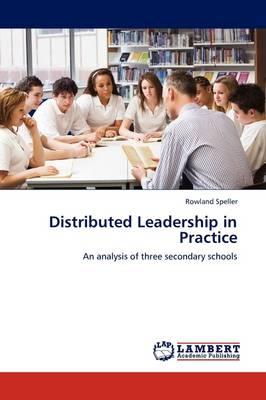 Distributed Leadership in Practice (Paperback)