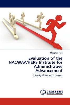 Evaluation of the Nacwaa/Hers Institute for Administrative Advancement (Paperback)