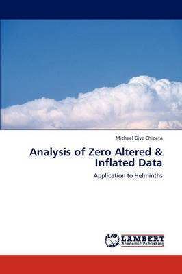 Analysis of Zero Altered & Inflated Data (Paperback)