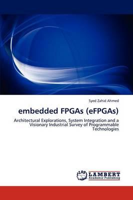 Embedded FPGAs (Efpgas) (Paperback)