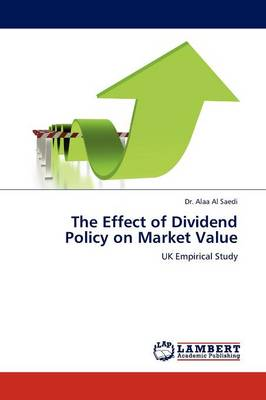 The Effect of Dividend Policy on Market Value (Paperback)
