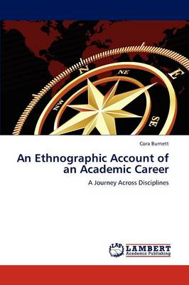An Ethnographic Account of an Academic Career (Paperback)