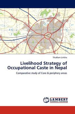 Livelihood Strategy of Occupational Caste in Nepal (Paperback)