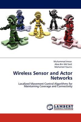 Wireless Sensor and Actor Networks (Paperback)