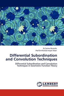 Differential Subordination and Convolution Techniques (Paperback)