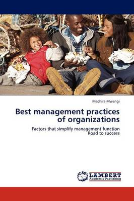 Best Management Practices of Organizations (Paperback)