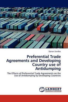 Preferential Trade Agreements and Developing Country Use of Antidumping (Paperback)