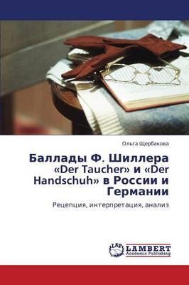 Ballady F. Shillera Der Taucher I Der Handschuh V Rossii I Germanii (Paperback)