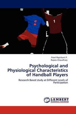 Psychological and Physiological Characteristics of Handball Players (Paperback)
