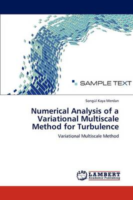 Numerical Analysis of a Variational Multiscale Method for Turbulence (Paperback)