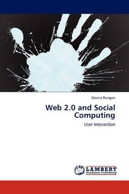 Web 2.0 and Social Computing (Paperback)