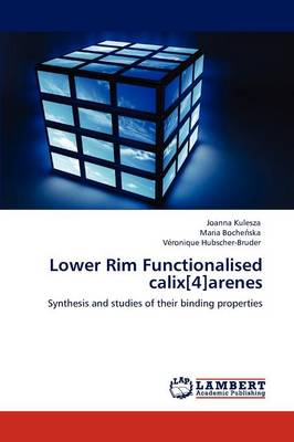 Lower Rim Functionalised Calix[4]arenes (Paperback)