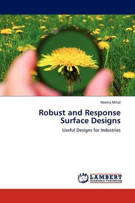 Robust and Response Surface Designs (Paperback)