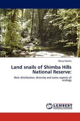 Land Snails of Shimba Hills National Reserve (Paperback)