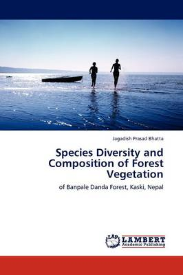 Species Diversity and Composition of Forest Vegetation (Paperback)