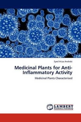 Medicinal Plants for Anti-Inflammatory Activity (Paperback)