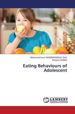 Eating Behaviours of Adolescent (Paperback)