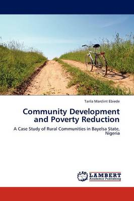 Community Development and Poverty Reduction (Paperback)