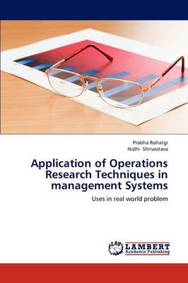 Application of Operations Research Techniques in Management Systems (Paperback)