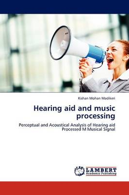 Hearing Aid and Music Processing (Paperback)