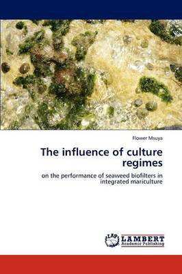 The Influence of Culture Regimes (Paperback)