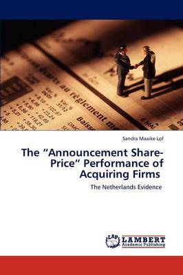 The Announcement Share-Price Performance of Acquiring Firms (Paperback)
