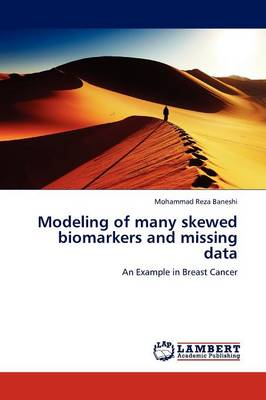 Modeling of Many Skewed Biomarkers and Missing Data (Paperback)