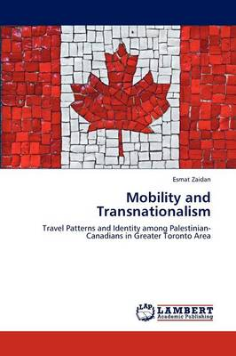 Mobility and Transnationalism (Paperback)