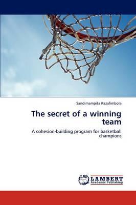 The Secret of a Winning Team (Paperback)