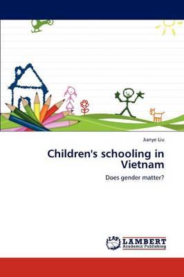 Children's Schooling in Vietnam (Paperback)