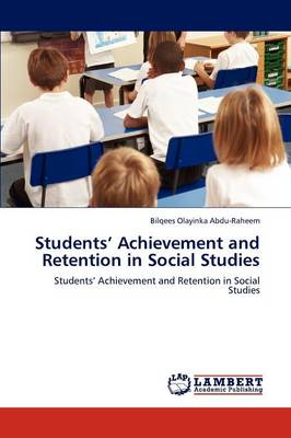 Students' Achievement and Retention in Social Studies (Paperback)