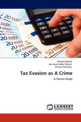 Tax Evasion as a Crime (Paperback)