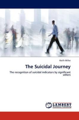The Suicidal Journey (Paperback)