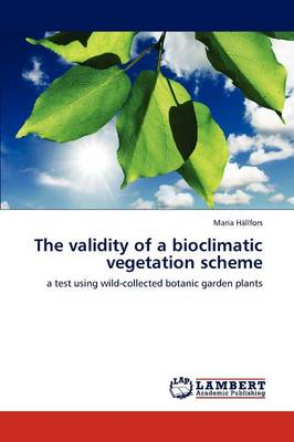 The Validity of a Bioclimatic Vegetation Scheme (Paperback)